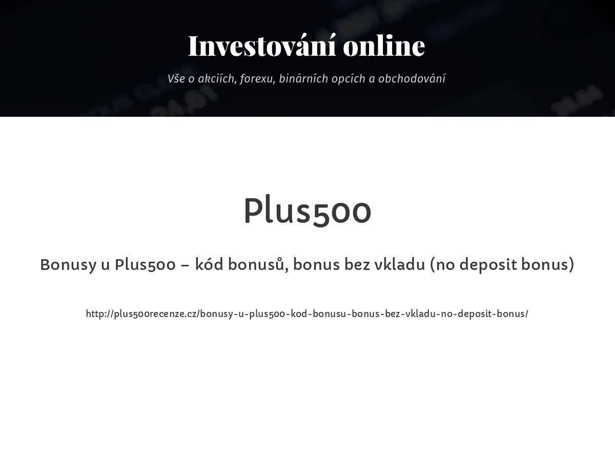 Bonusy u Plus500 – kód bonusů, bonus bez vkladu (no deposit bonus)