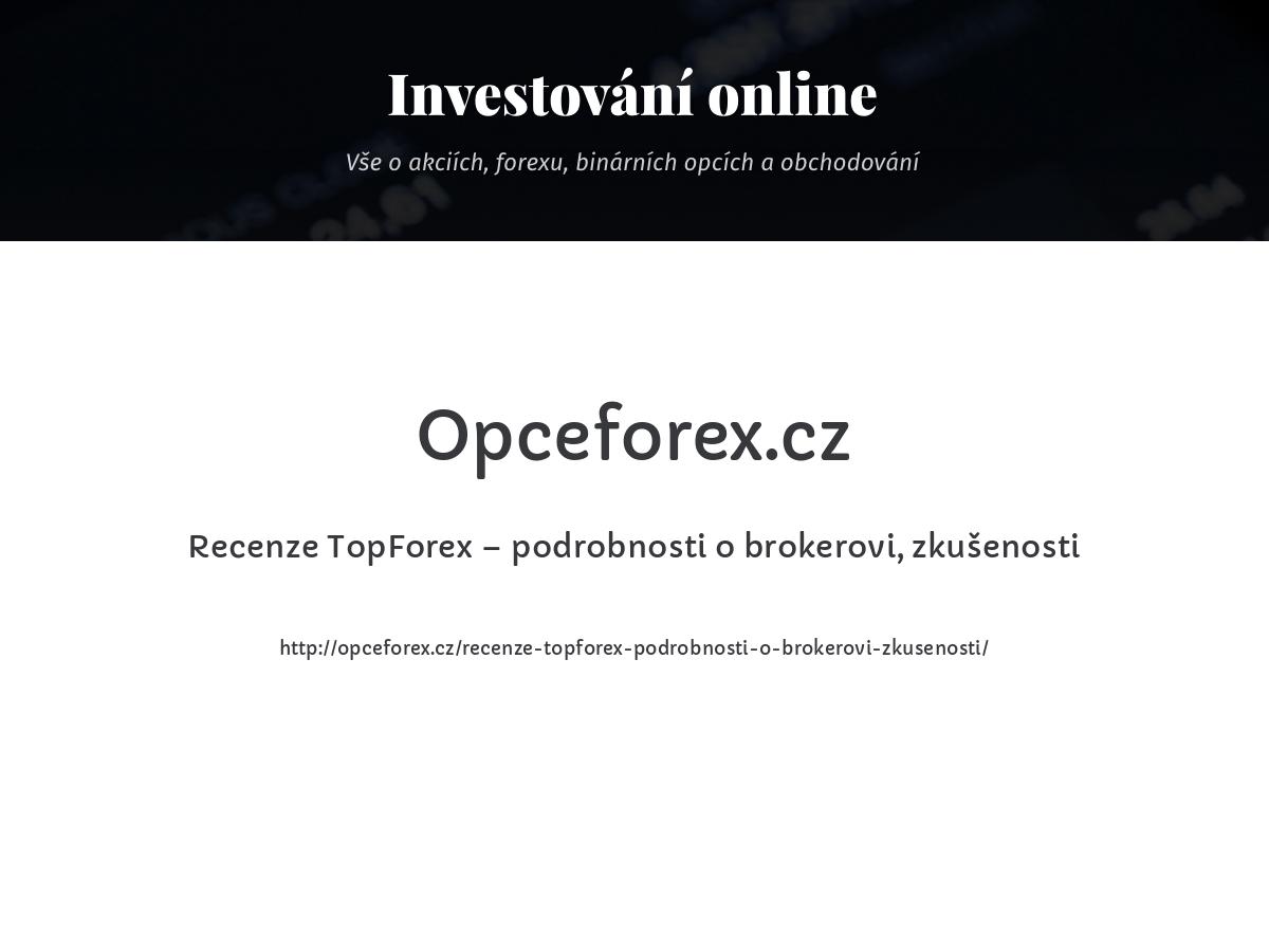 Recenze TopForex – podrobnosti o brokerovi, zkušenosti