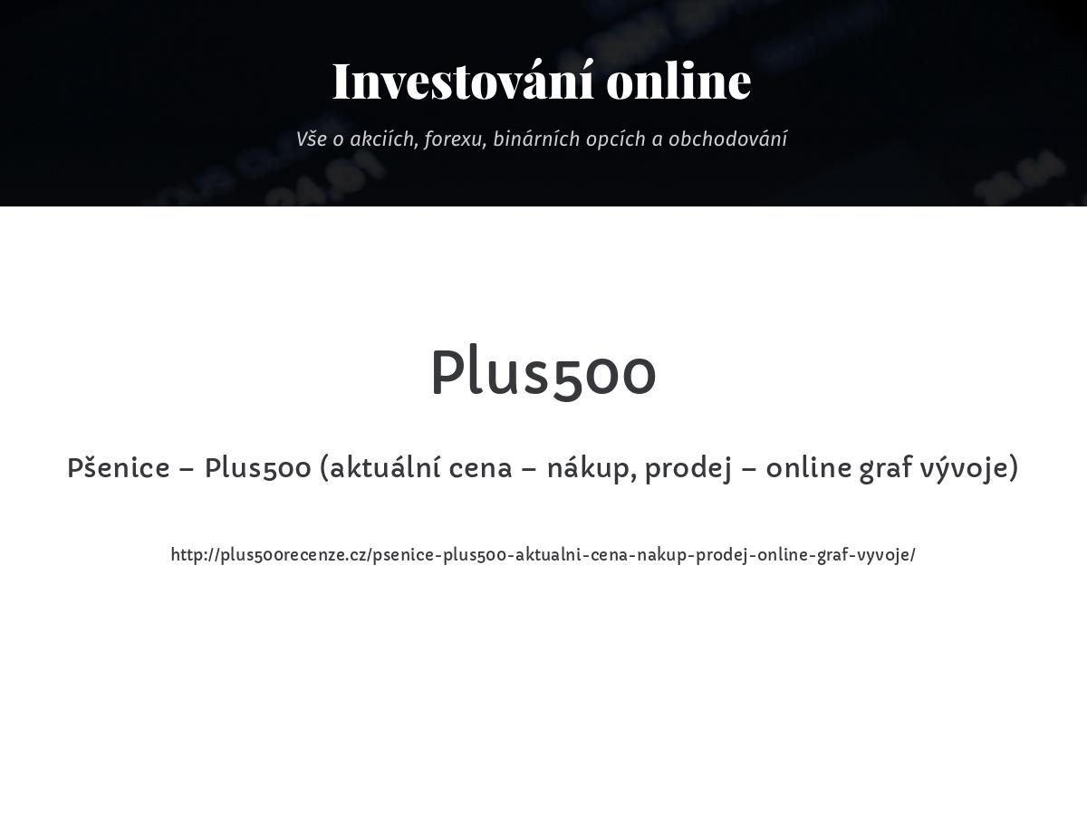 Pšenice – Plus500 (aktuální cena – nákup, prodej – online graf vývoje)
