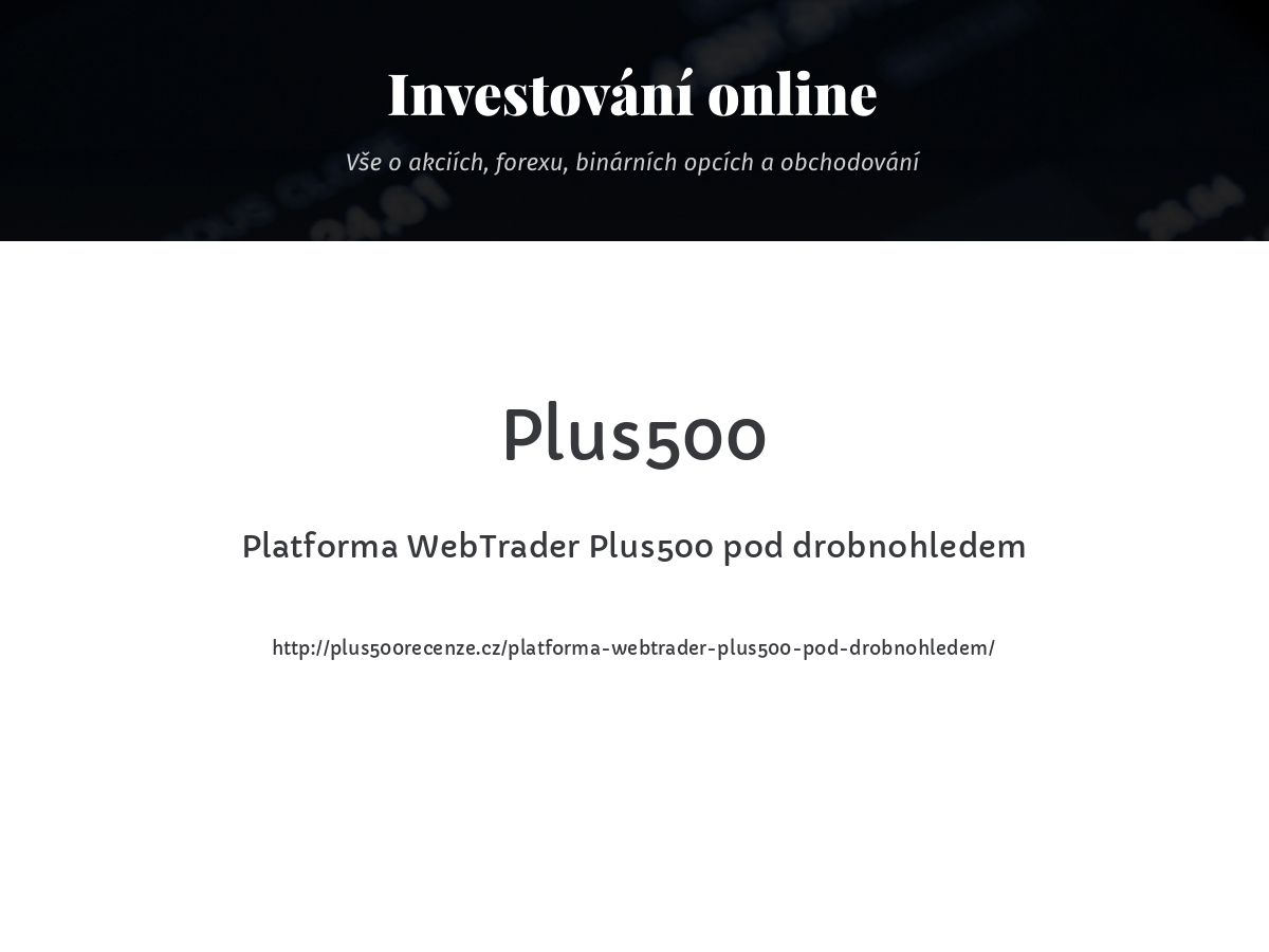 Platforma WebTrader Plus500 pod drobnohledem