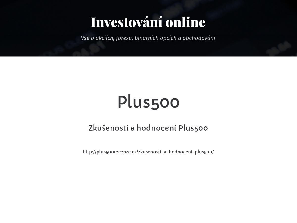 Zkušenosti a hodnocení Plus500