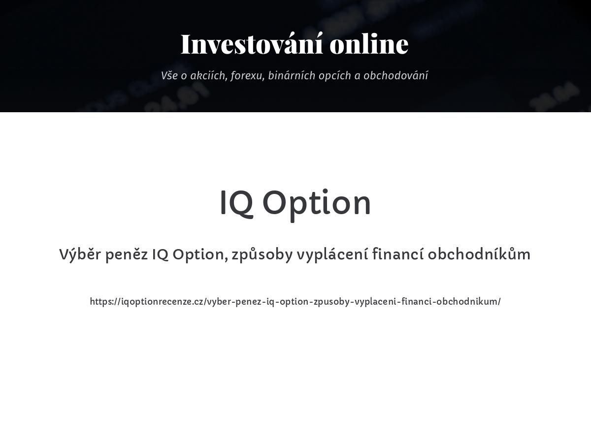 Výběr peněz IQ Option, způsoby vyplácení financí obchodníkům