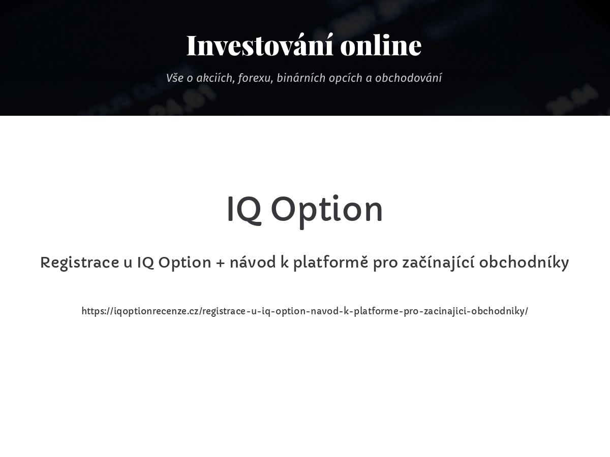 Registrace u IQ Option + návod k platformě pro začínající obchodníky