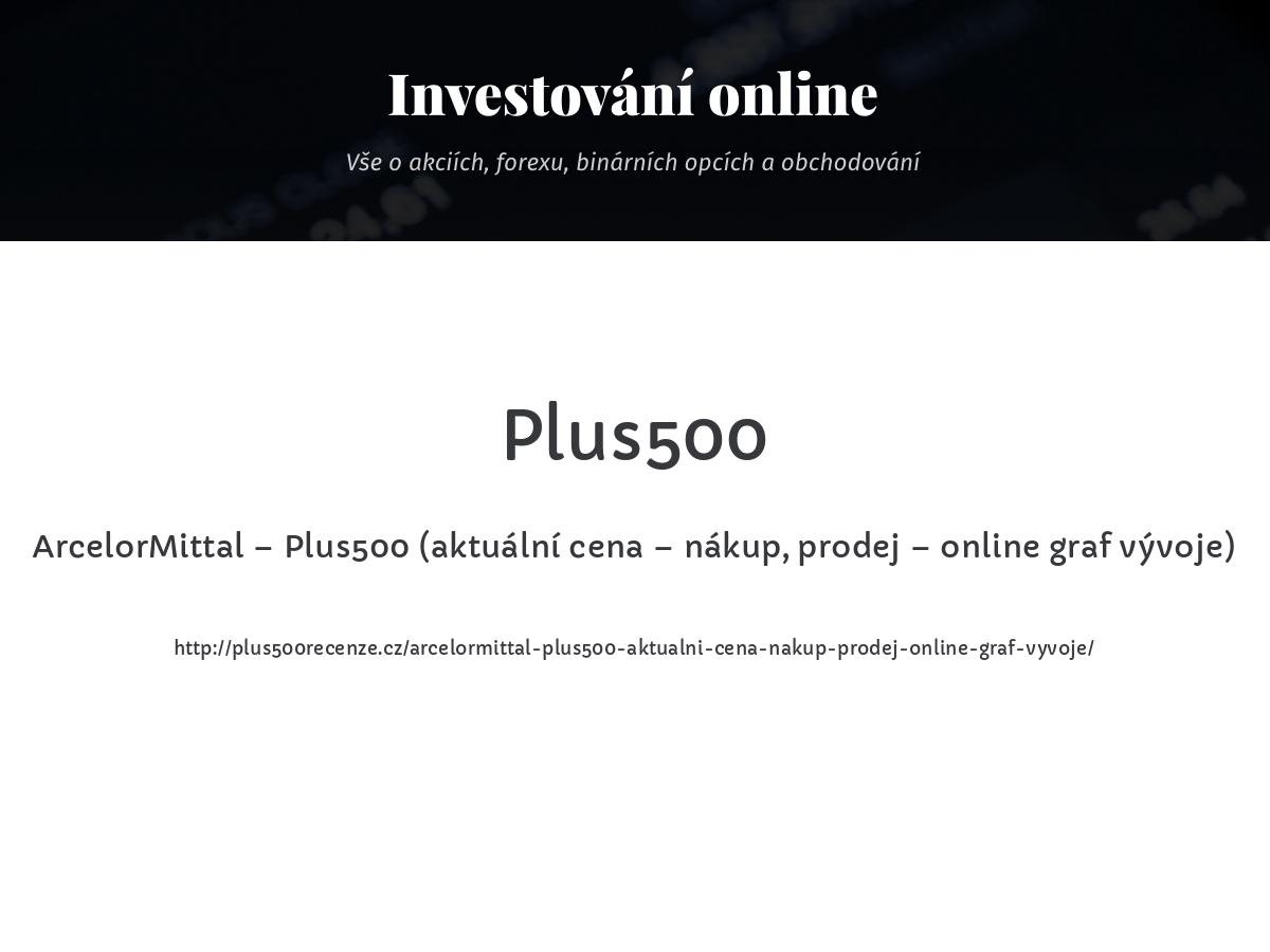 ArcelorMittal – Plus500 (aktuální cena – nákup, prodej – online graf vývoje)