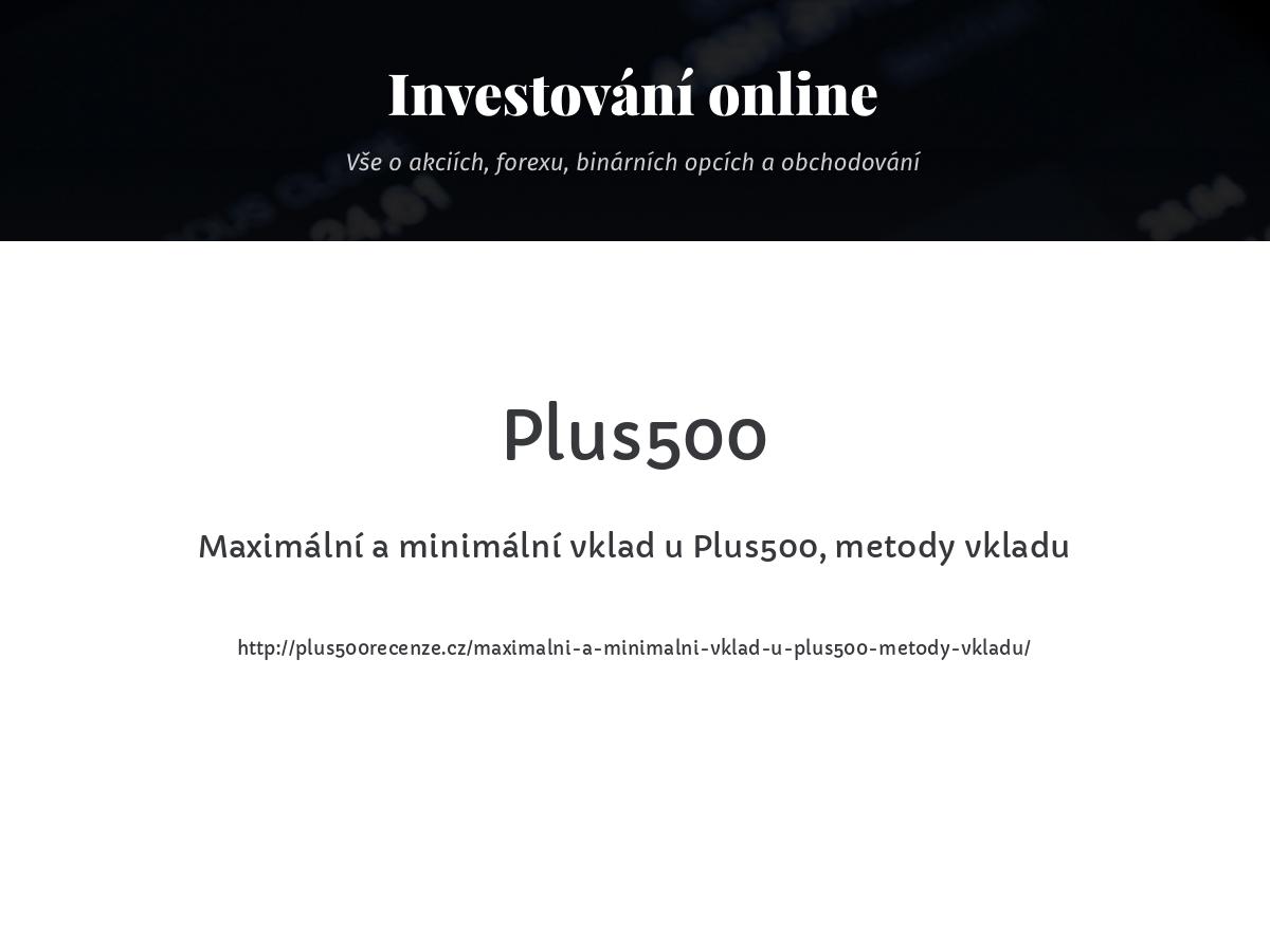 Maximální a minimální vklad u Plus500, metody vkladu