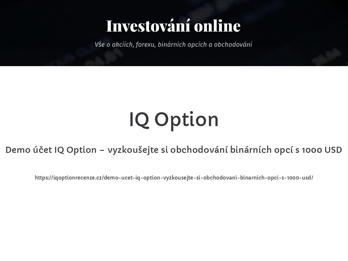 Demo účet IQ Option – vyzkoušejte si obchodování binárních opcí s 1000 USD