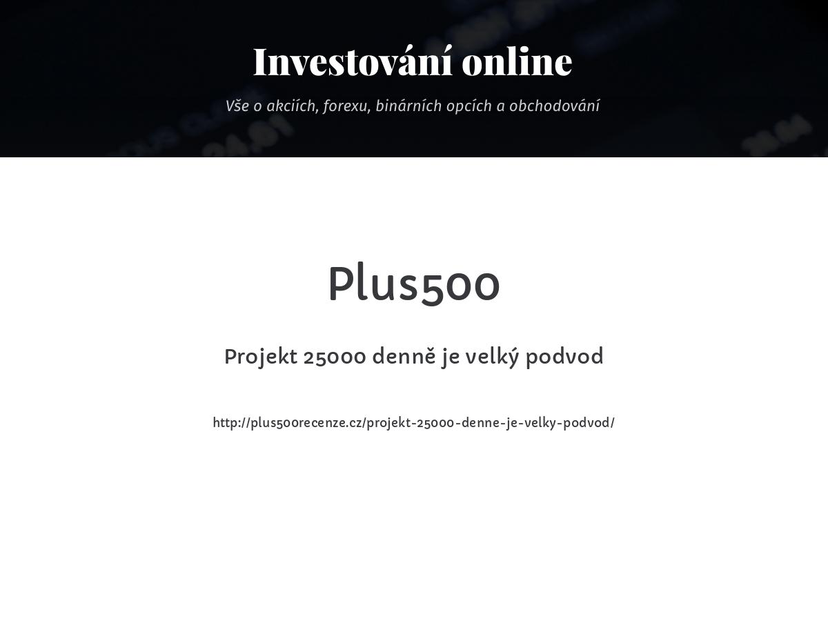 Projekt 25000 denně je velký podvod
