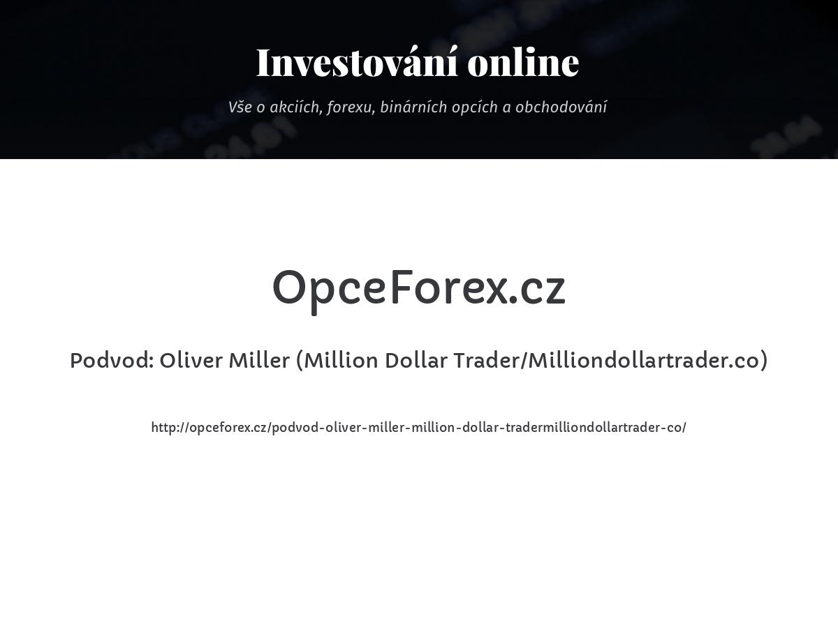 Podvod: Oliver Miller (Million Dollar Trader/Milliondollartrader.co)