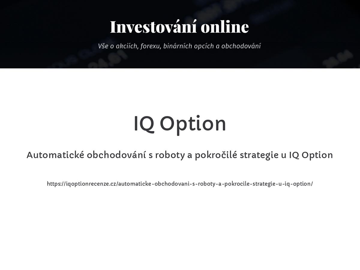 Automatické obchodování s roboty a pokročilé strategie u IQ Option