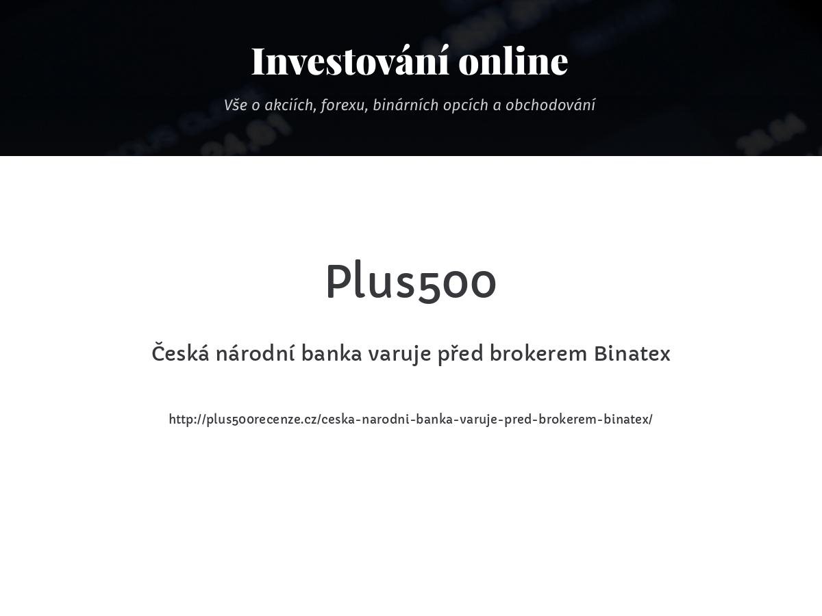 Česká národní banka varuje před brokerem Binatex