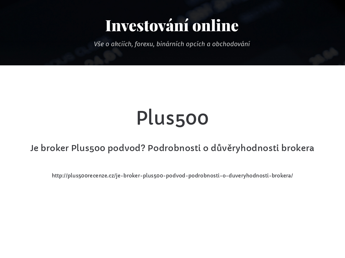 Je broker Plus500 podvod? Podrobnosti o důvěryhodnosti brokera