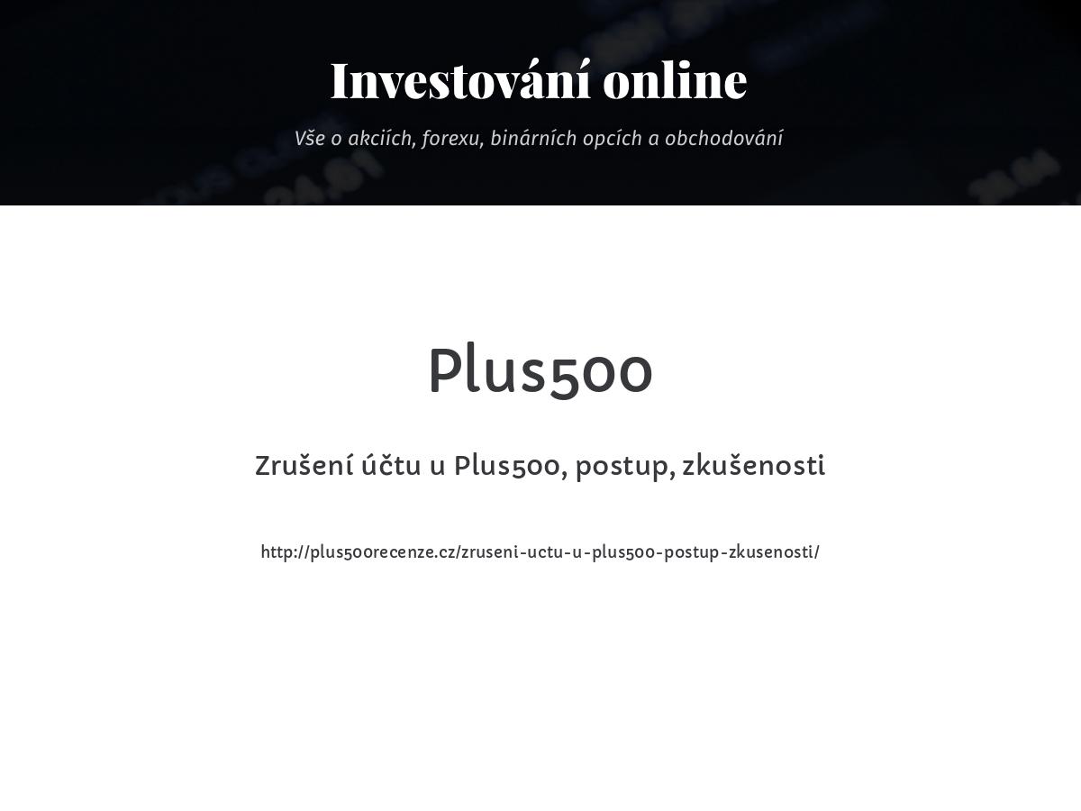 Zrušení účtu u Plus500, postup, zkušenosti