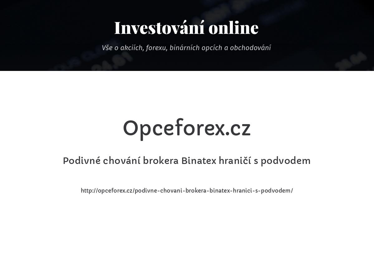 Podivné chování brokera Binatex hraničí s podvodem