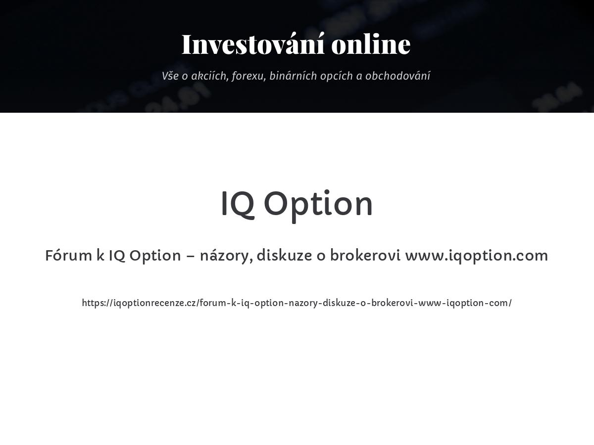 Fórum k IQ Option – názory, diskuze o brokerovi www.iqoption.com